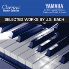 Selected Works By J.S. Bach (Disk)
